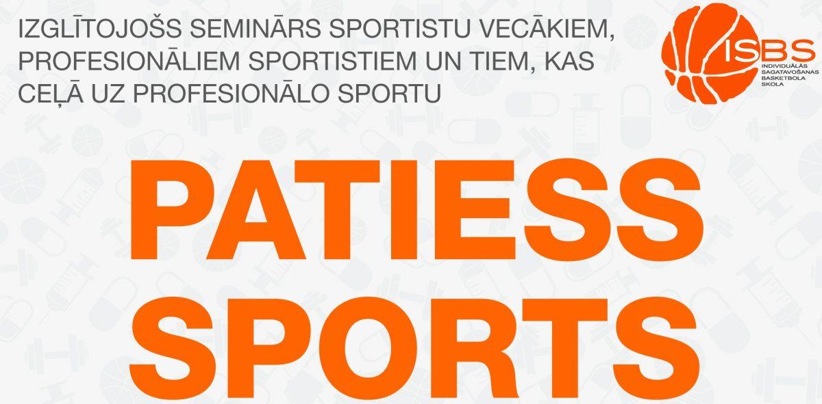 """Izglītojošs seminārs """"Patiess sports"""""""