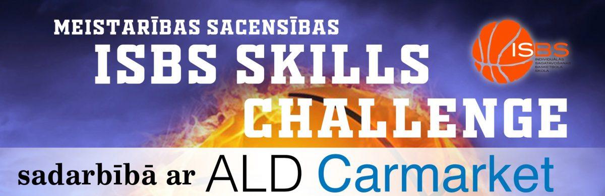 """""""ISBS Skills Challenge"""" meistarības sacensības"""